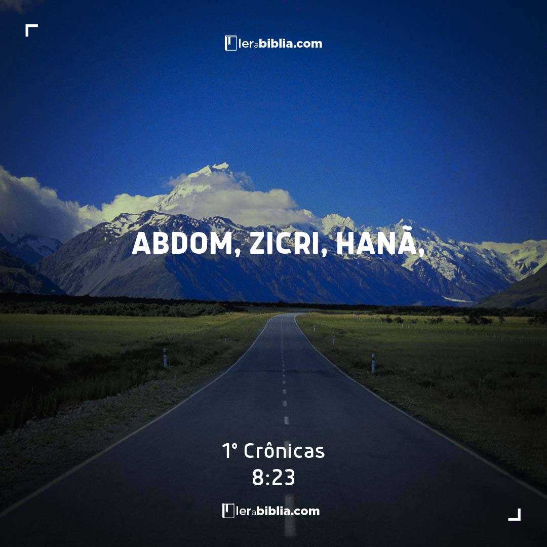 1º Crônicas - 8 - 23 - Abdom