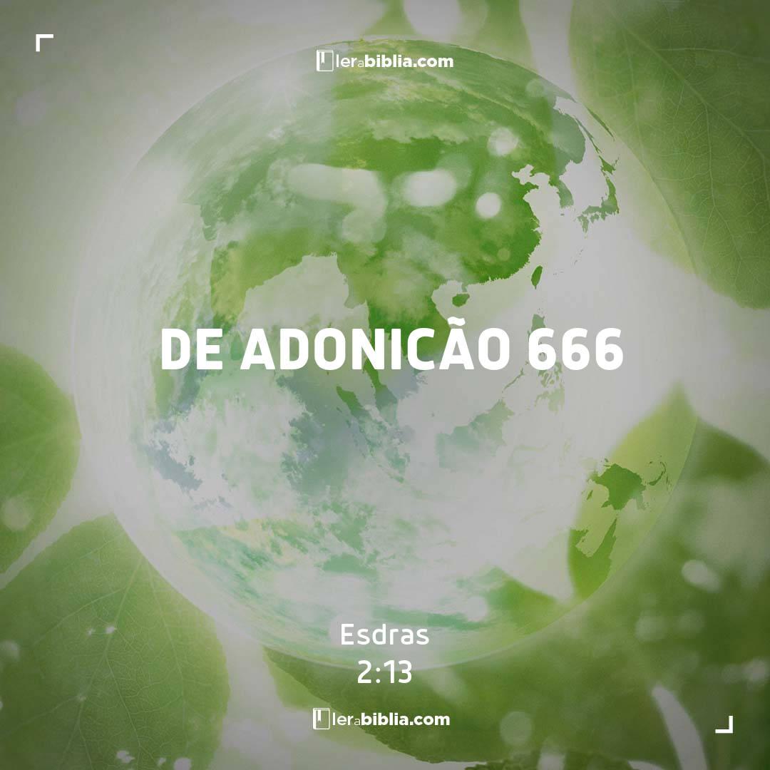 Esdras - 2 - 13 - de Adonicão 666