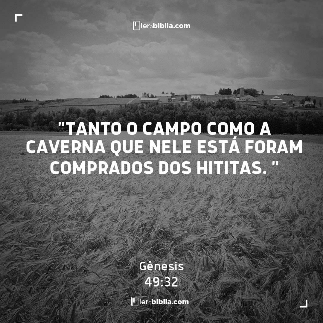 """""""Tanto o campo como a caverna que nele está foram comprados dos hititas. """" – Gênesis"""