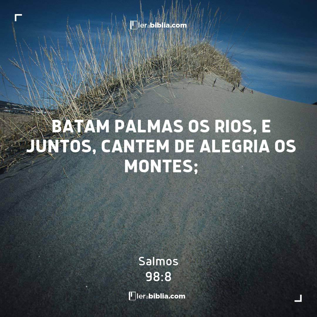 Salmos - 98 - 8 - Batam palmas os rios