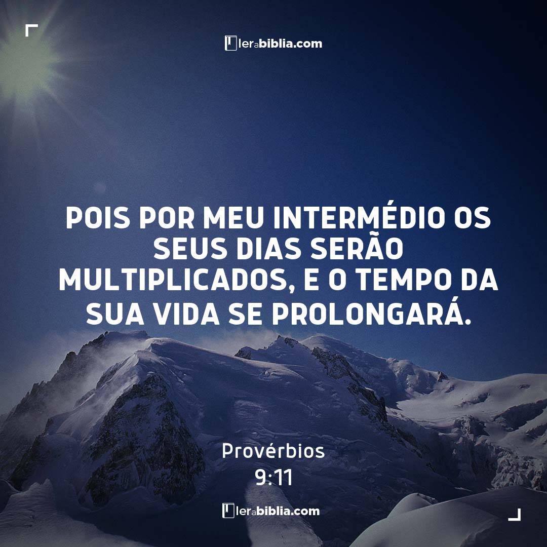 Pois por meu intermédio os seus dias serão multiplicados, e o tempo da sua vida se prolongará. – Provérbios