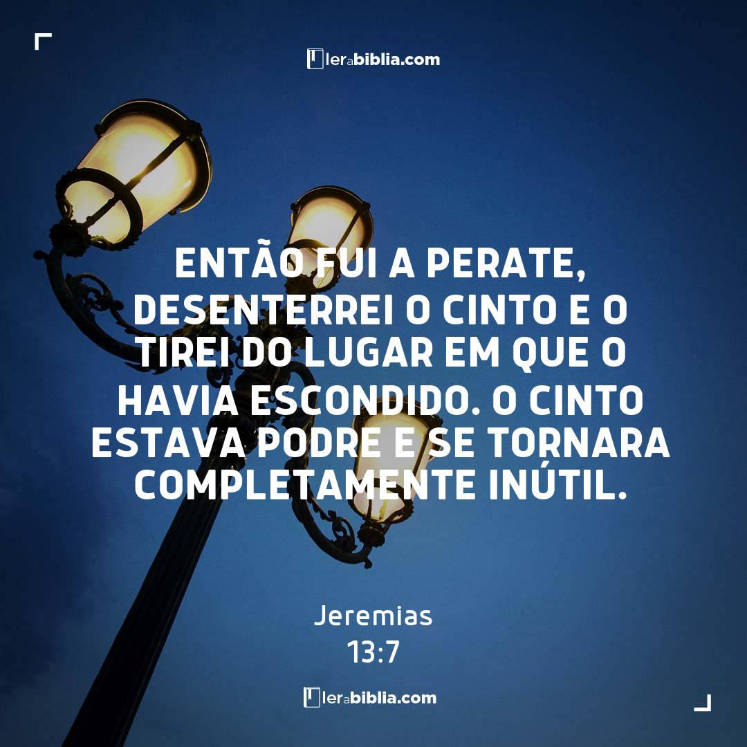 Jeremias - 13 - 7 - Então fui a Perate