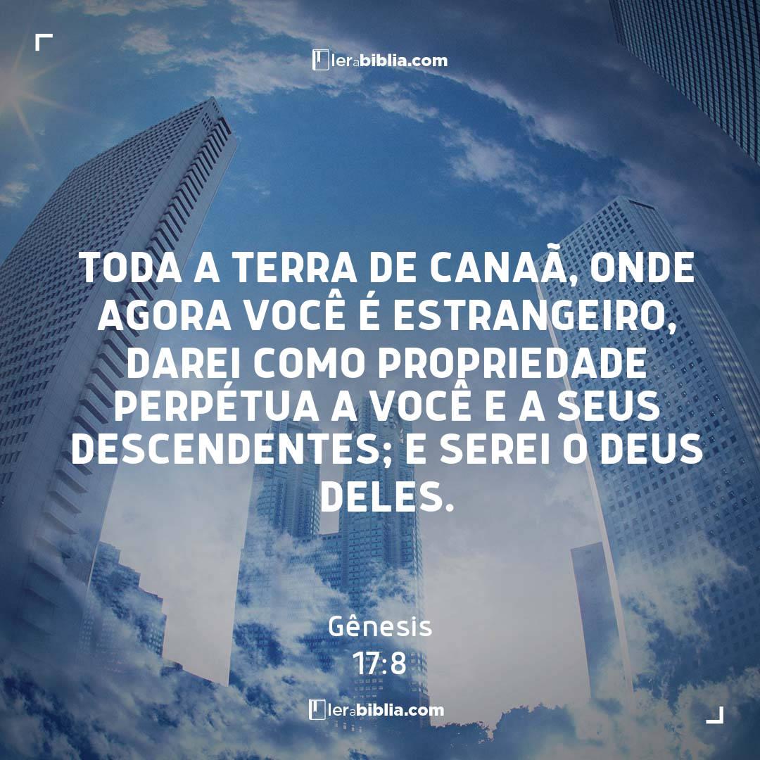 Gênesis - 17 - 8 - Toda a terra de Canaã