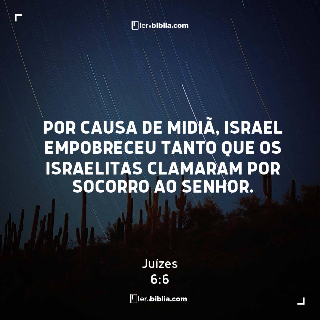 Juízes - 6 - 6 - Por causa de Midiã