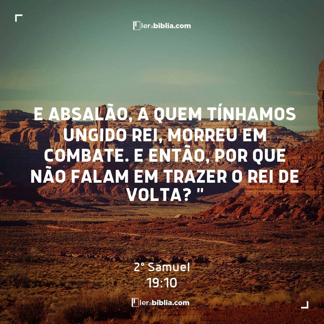 2º Samuel - 19 - 10 - e Absalão
