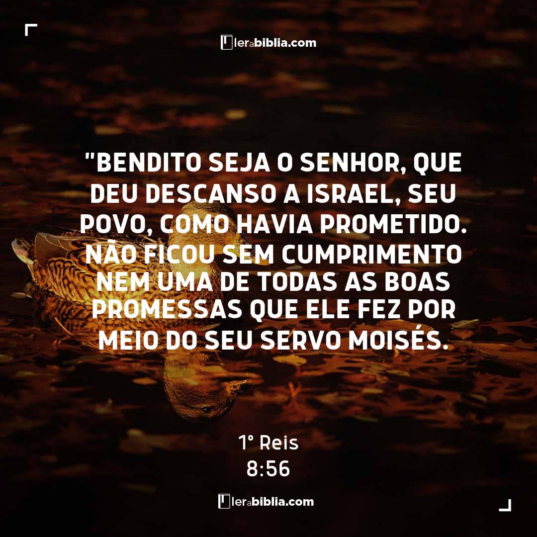 """1º Reis - 8 - 56 - """"Bendito seja o Senhor"""